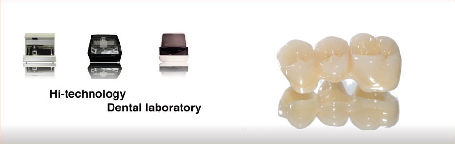 Hi-techonology Dental laboratory